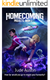 Homecoming (Projects Book 2)