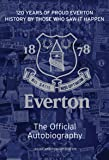 The Official Everton FC Autobiography