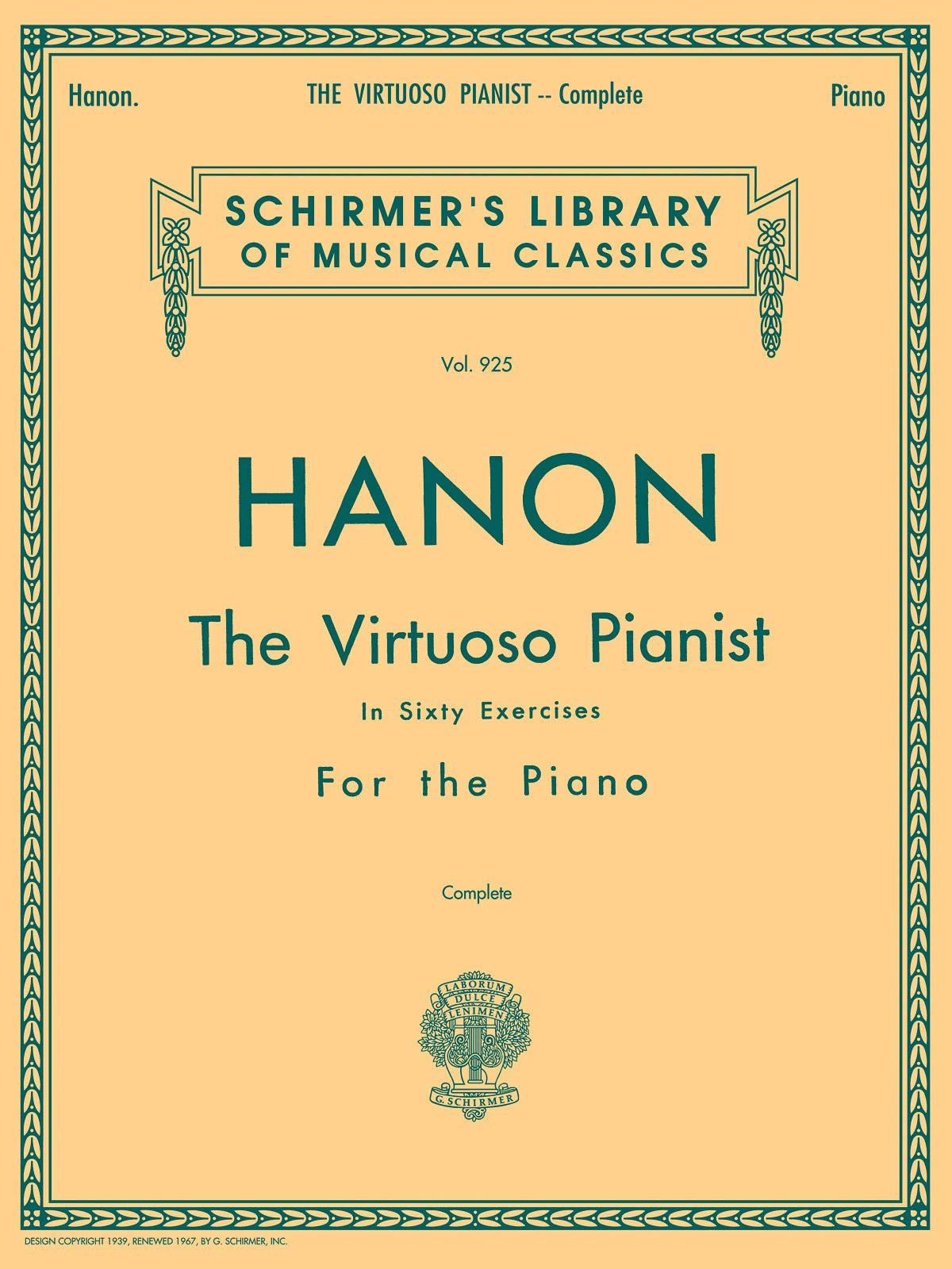 Hanon The Virtuoso Pianist In Sixty Exercises Complete Schirmer S Library Of Musical Classics Vol 925 Theodore Baker C L Hanon 9780793525447 Amazon Com Books
