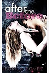 After the Before (After Series Book 2) Kindle Edition