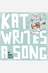 Kat Writes a Song Hardcover
