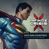 Infinite Crisis (Official Video Game Soundtrack)