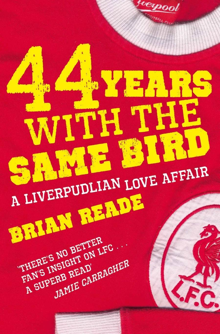 44 Years With The Same Bird: A Liverpudlian Love Affair