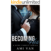 Becoming His (A King Family Series Book 1)