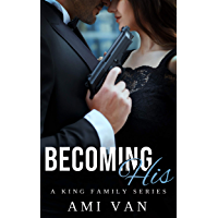 Becoming His (A King Family Series Book 1) (English Edition)