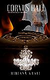 Corvus Hall (The Irish Phantom Series Book 1)