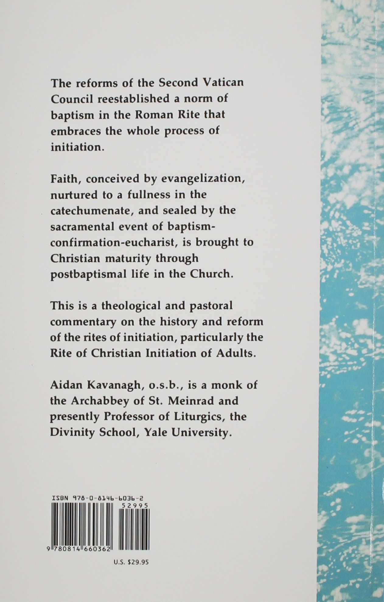 the shape of baptism the rite of christian initiation studies in