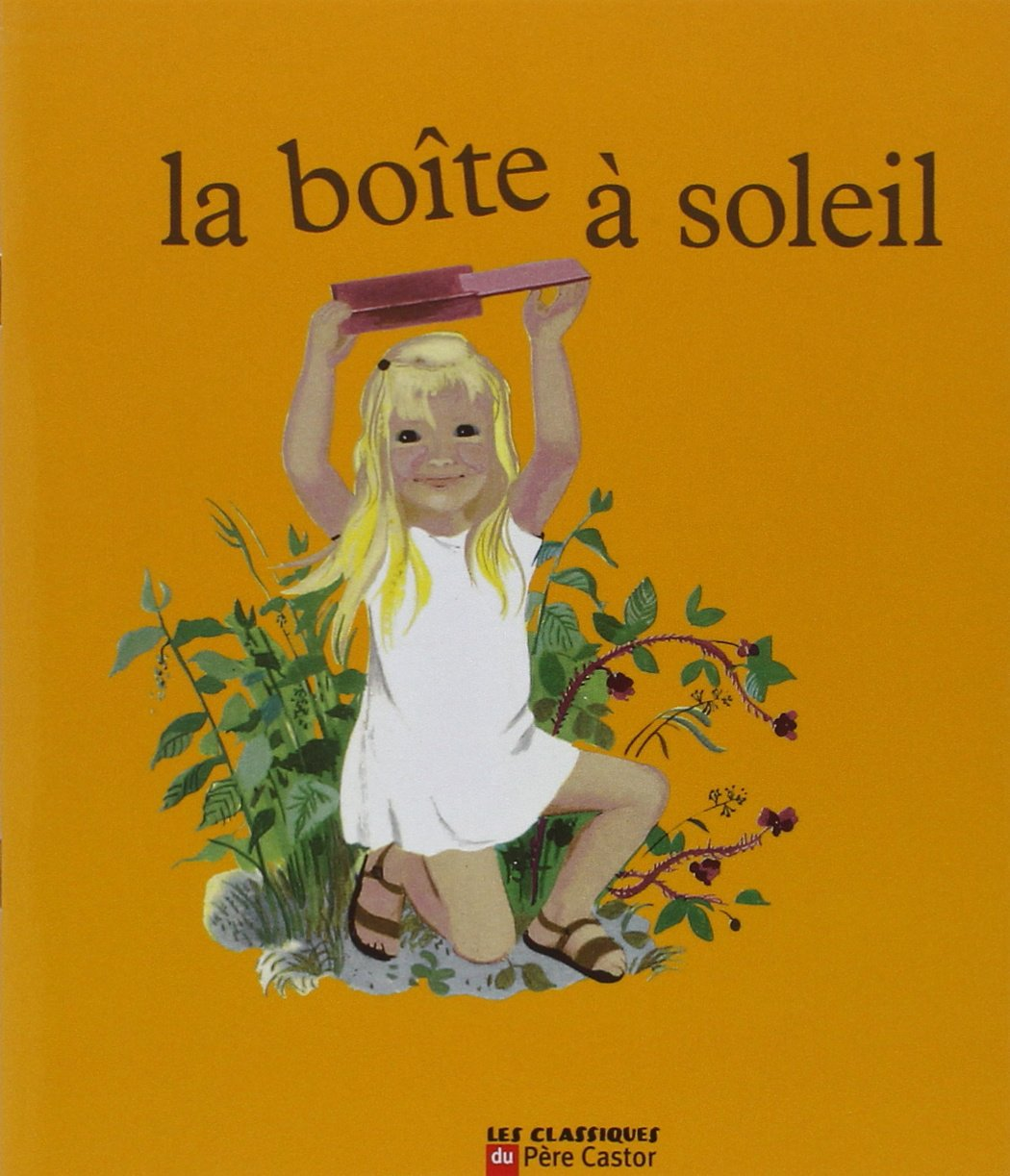 Amazon Fr La Boite A Soleil Deletaille Albertine Livres