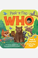 Who: Peek-a-Flap Board Book Board book