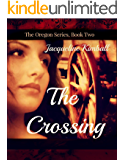 The Crossing (The Oregon Series Book 2)