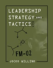 Leadership Strategy and Tactics: Field Manual (English Edition)