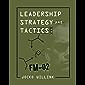 Leadership Strategy and Tactics: Field Manual (English Edition)