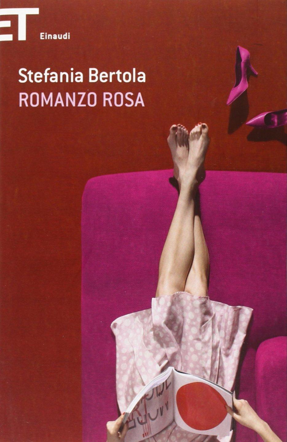 Romanzo rosa Copertina flessibile – 30 apr 2012 Stefania Bertola Einaudi 8806209787 LETTERATURA ITALIANA: TESTI