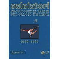 Calciatori. Enciclopedia Panini del calcio italiano. Con indice. Ediz. a colori: 17