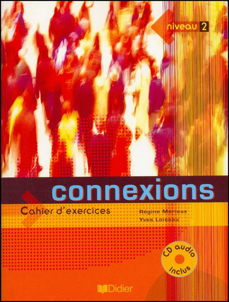 Connexions: Niveau A2 / B1: Cahier D'exercices (French Edition) ebook