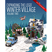 Expanding the Lego Winter Village: Volume Two (English Edition)