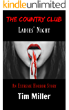 The Country Club: Ladies' Night (The One Percent Book 3)