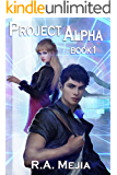 Project Alpha: Book 1