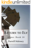 Return to Ely: Alone: Book 10 (Alone )
