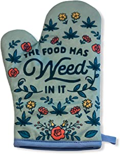 Crazy Dog T-Shirts The Food Has Weed in It Funny Marijuana 420 Novelty Kitchen Accessories (Oven Mitt)