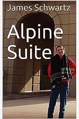 Alpine Suite Kindle Edition