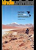 Entre Dois Extremos (Portuguese Edition)