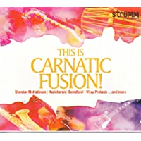 This Is Carnatic Fusion!