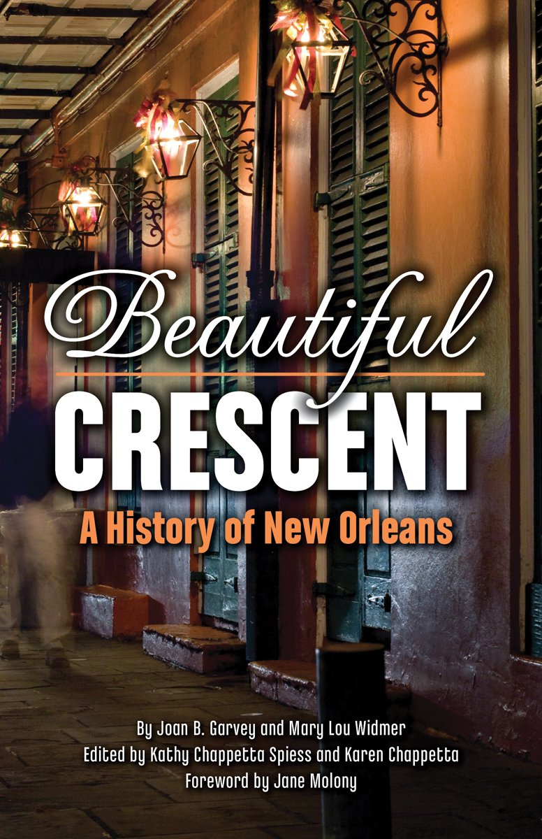 Download Beautiful Crescent: A History of New Orleans pdf
