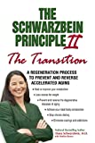 "The Schwarzbein Principle II, ""Transition"": A"