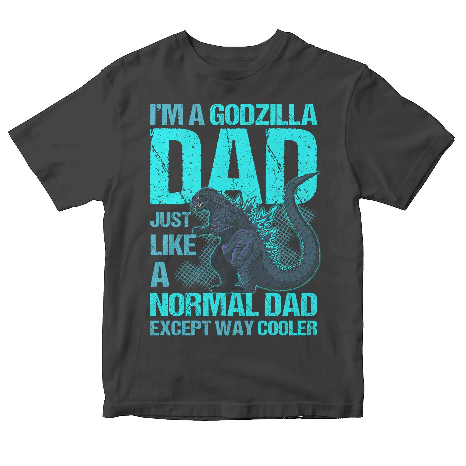 Funny Father Day Gift Shirt Daughter Father Wife Husband Father And Son Shirt Father Day Shirt I'm A Godzilla Dad Way Cooler