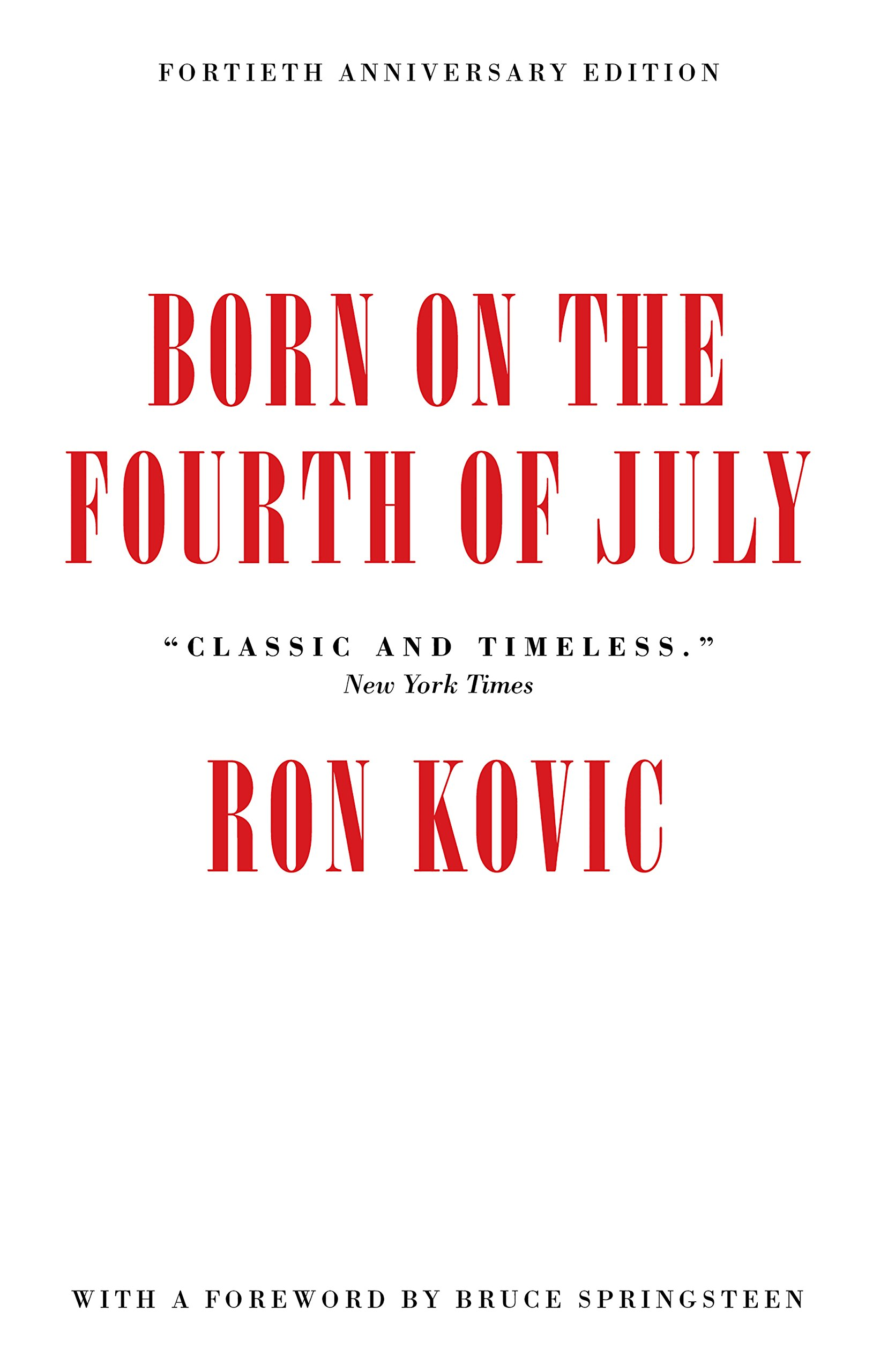 Download Born on the Fourth of July: 40th Anniversary Edition pdf epub