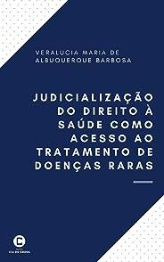 Judicialização do direito à saúde como acesso ao tratamento de doenças raras