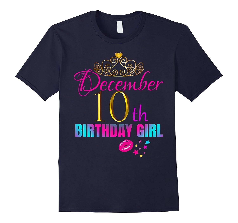 Women CUTE: December 10th Birthday Girl Party Shirt Idea-BN