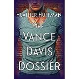The Vance Davis Dossier (Throwaway's World Book 11)