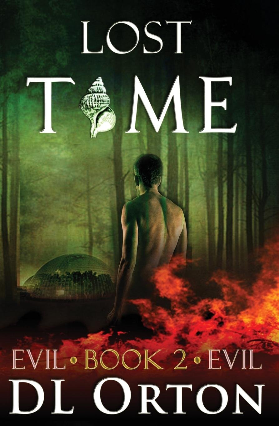 Lost Time (Between Two Evils) (Volume 2) pdf