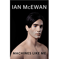 Machines Like Me (English Edition)