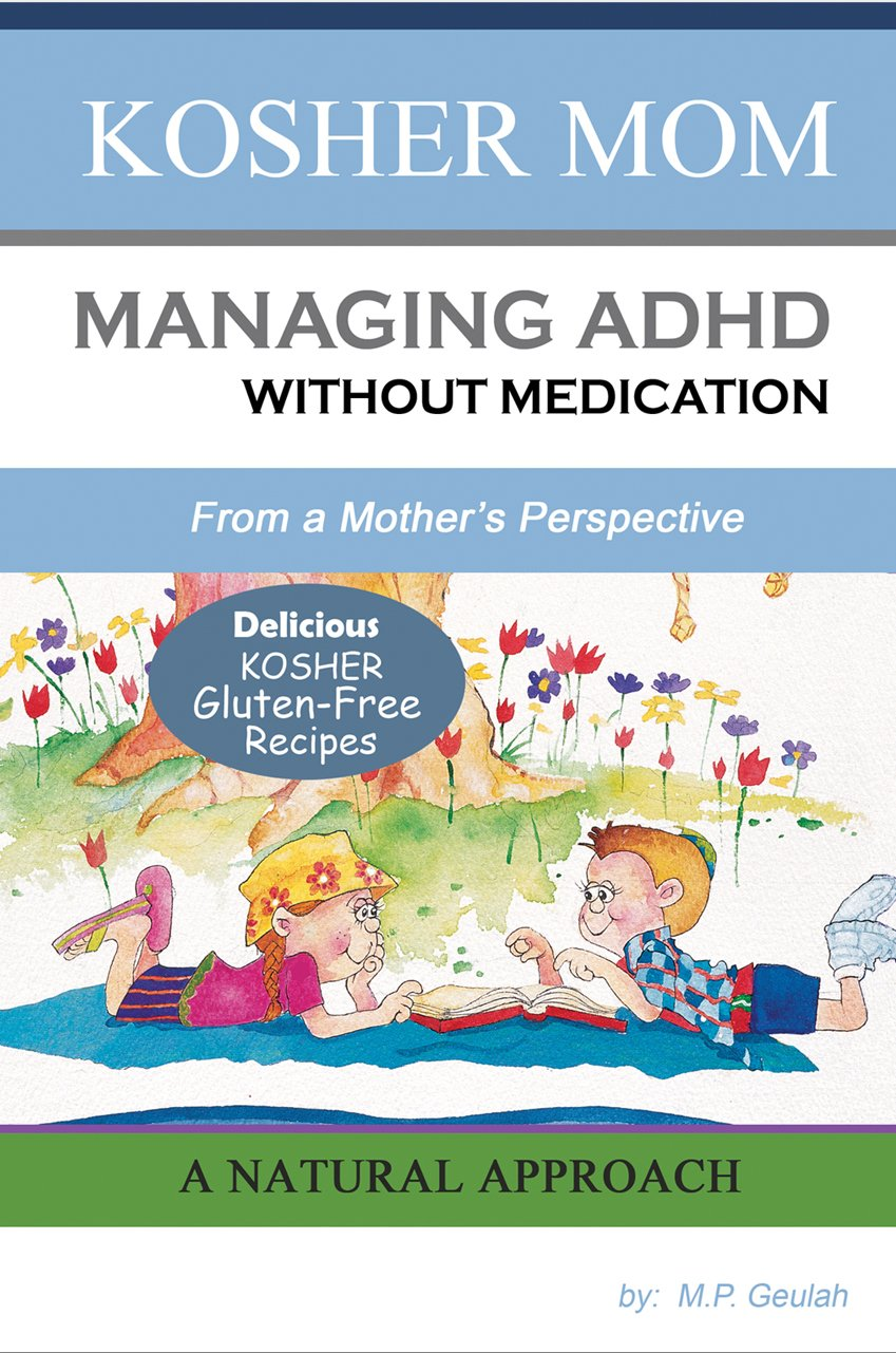 f62b02199e158 Managing ADHD Without Medication: A Natural Approach From A Mother's ...