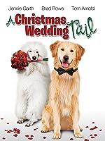 A Christmas Wedding Tail