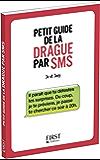 Petit Livre de - Drague par SMS