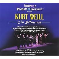 Kurt Weill In America