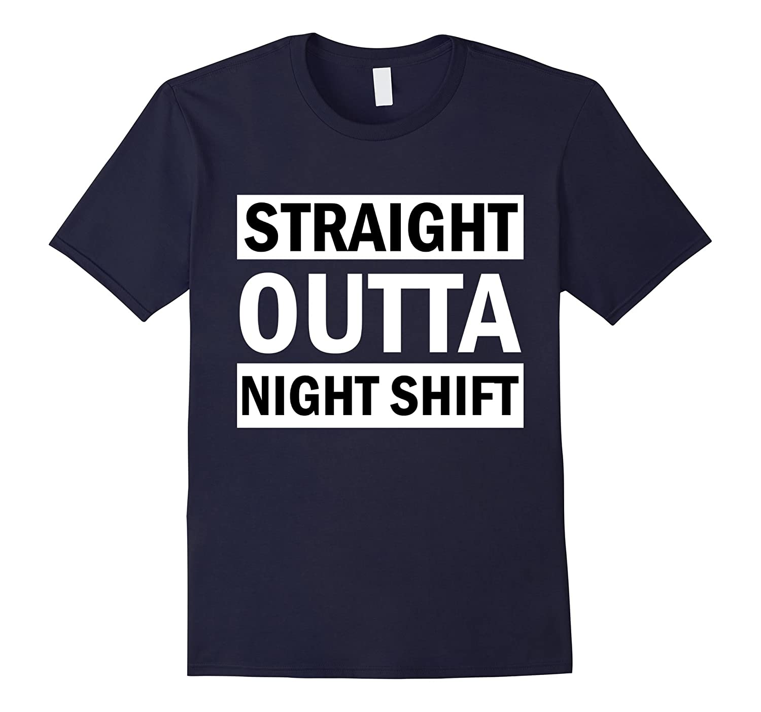 Straight Outta Night Shift for Nurses Doctors MD T Shirt-TJ