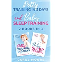 Sleep and Potty Training: The Ultimate Guide to Help You Get Through the Night and Get Rid of the Diaper