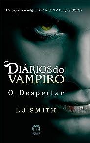 O despertar - Diários do vampiro