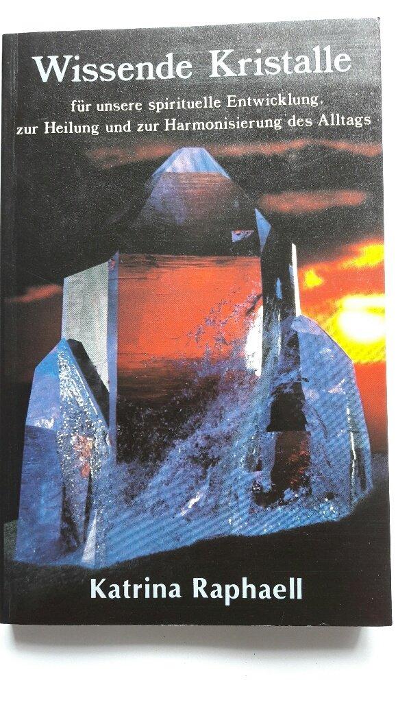 Wissende Kristalle für unsere spirituelle Entwicklung, zur Heilung und zur Harmonisierung des Alltags