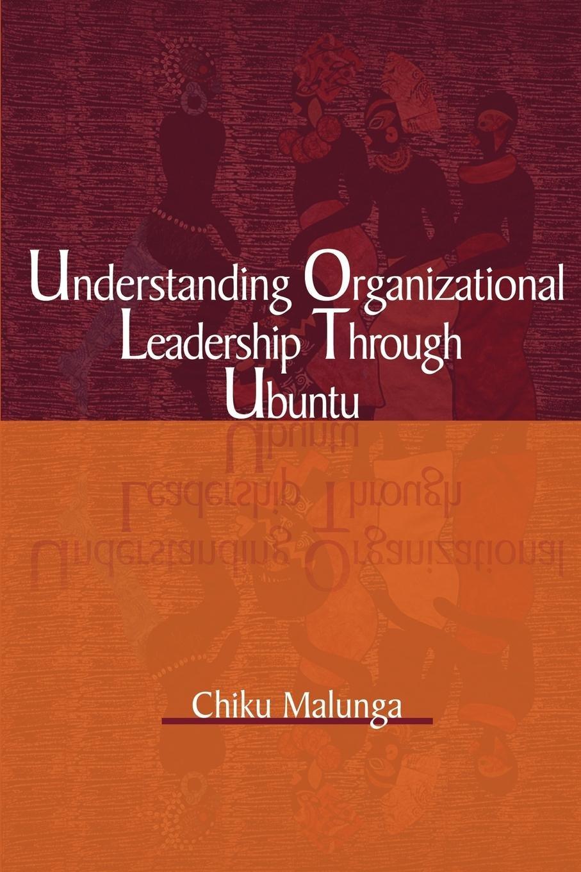 Read Online Understanding Organizational Leadership Through Ubuntu ebook