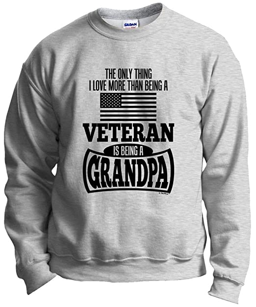 new product 11559 ef75b ThisWear Grandpa Gift Military Veteran Only Thing Love More Crewneck  Sweatshirt