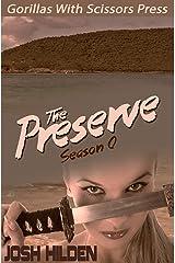 "The Preserve: Season Zero ""Number 6"" Kindle Edition"