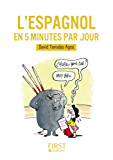 Petit Livre de - L'espagnol en 5 minutes par jour
