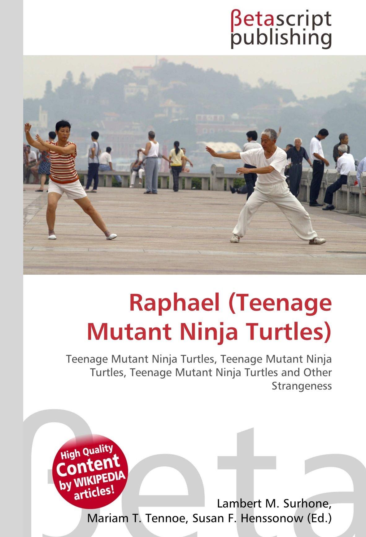 Raphael Teenage Mutant Ninja Turtles : Teenage Mutant Ninja ...