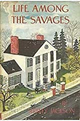 Life Among the Savages Kindle Edition